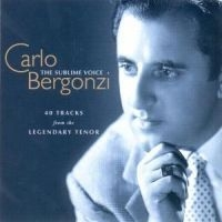 Bergonzi Carlo, Tenor - Sublime Voice