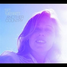 Merritt Tift - Another Country