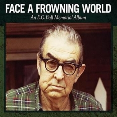 Blandade Artister - Face A Frowning World - An E.C. Bal