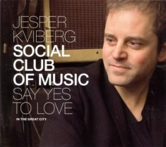 Jesper Kviberg-Say Yes To Love