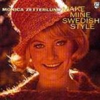 Monica Zetterlund - Make Mine Swedish Style
