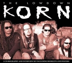 Korn - Lowdown The (Biography + Interview)