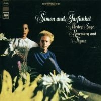 Simon & Garfunkel - Parsley, Sage, Rosemar