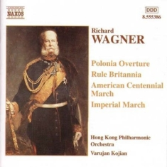 Wagner, Richard - Marches & Overtures
