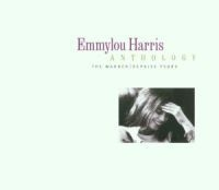 Emmylou Harris - Emmylou Harris Anthology: The