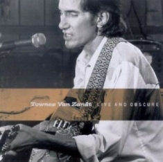 Van Zandt Townes - Live And Obscure