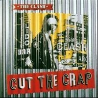 Clash - Cut The Crap /+