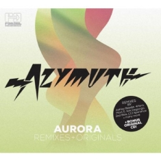 Azymuth - Aurora (Remixes & Originals)