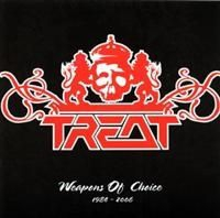 Treat - Weapons Of Choice 1984-2006