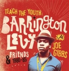 Levy Barrington - Teach The Youth: 1980-85