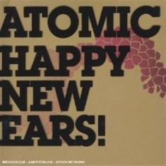 Atomic - Happy New Ears!