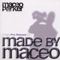Parker Maceo - Made By Maceo