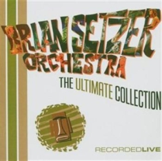 Brian Setzer Orchestra , The - Collection Live