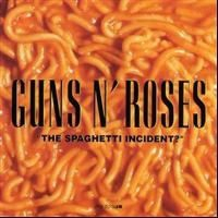 Guns N' Roses - Spaghetti Incident