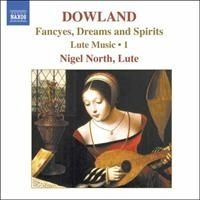 Dowland - Fancyes, Dreams And Spirits