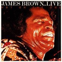 Brown James - Hot On The One - Live