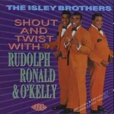 Isley Brothers - Shout And Twist With Rudolph, Ronal