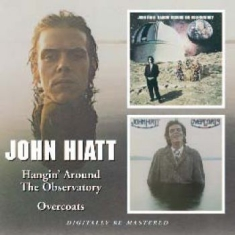 Hiatt John - Hangin Around The Observatory/Overc