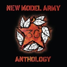New Model Army - Anthology (30Th Anniversary)