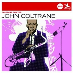 Coltrane John - Coltrane For You (Jazzclub)