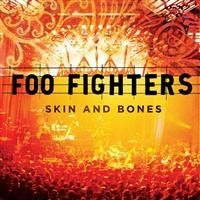 Foo Fighters - Skin And Bones (Live)