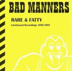 Bad Manners - Rare & Fatty - Unreleased Recording
