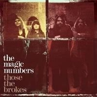 Magic Numbers - Those The Brokes