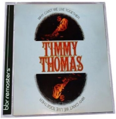 Thomas Timmy - Why Can't We Live Together: Expande