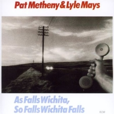 Metheny, Pat - As Falls Wichita, So Falls Wichita