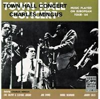 Mingus Charles - Town Hall Concert