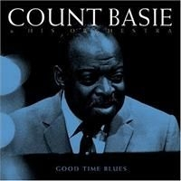 Basie Count - Good Time Blues