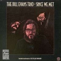 Evans Bill - Since We Met