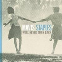 Mavis Staples - We'll Never Turn Back