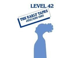 Level 42 - Early Tapes