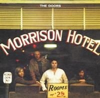 The Doors - Morrison Hotel [40Th Anniversa