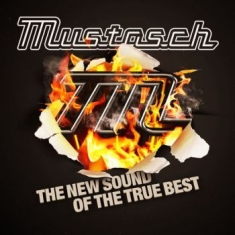 Mustasch - New Sound Of The True Best