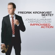 Kronkvist Fredrik (Sextet) With Jon - Improvised Action