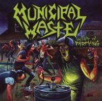 Municipal Waste - Art Of Partying in the group CD / Hårdrock/ Heavy metal at Bengans Skivbutik AB (642535)