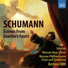 Schumann - Scenes From Goethes Faust