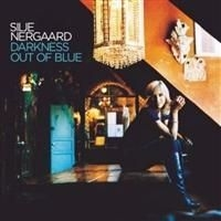 Nergaard Silje - Darkness Out Of The Blue