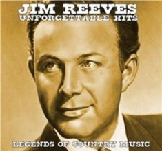 Reeves  Jim - Unforgettable Hits