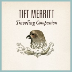 Merritt Tift - Travelling Alone Expanded Edition