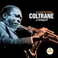 Coltrane John - My Favorite Things / At Newport