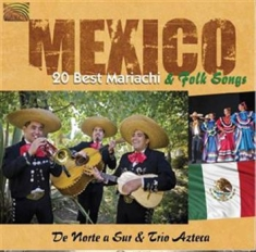 Variuos Artists - Mexico 20 Best Mariachi&Folk Songs