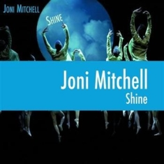 Joni Mitchell - Shine