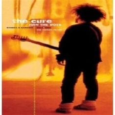 Cure - Join The Dots - B-Sides & Rarities