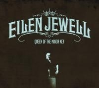 Jewell Eilen - Queen Of The Minor Key