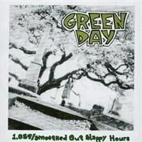 Green Day - 1,039/Smoothed Out Slappy Hours (Re