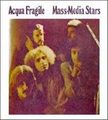 Acqua Fragile - Mass-Media Stars