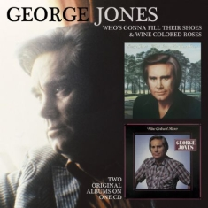 George Jones - Who's Gonna Fill Their Shoes/Wine..